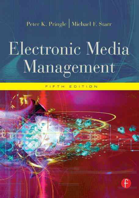 Electronic Media Management By Pringle, Peter K./ Starr, Michael F.