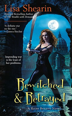Bewitched and betrayed By Shearin, Lisa